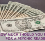 How Much Are Psychic Readings?
